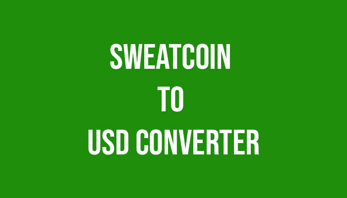 Sweatcoin-to-USD-Converter